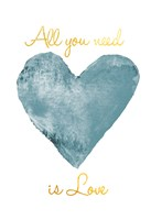 All you need Fine Art Print