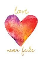 Love Never Fails Fine Art Print