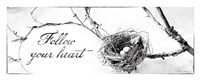 Nest and Branch III Follow Your Heart Fine Art Print