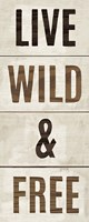 Wood Sign Live Wild and Free on White Panel by Michael Mullan - various sizes