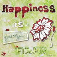 Happiness Is A Pretty Flower by Megan Duncanson - various sizes