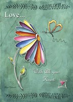 Love With All Your Heart by Megan Duncanson - various sizes