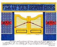 Pick Up your Spirits Here by Marlene Siff - various sizes