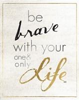 Be Brave and Dream I Framed Print