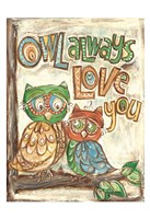 Owl Always Fine Art Print