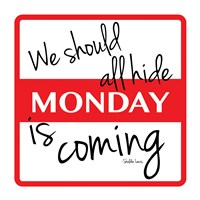 """Monday by Jace Grey - 13"""" x 13"""""""