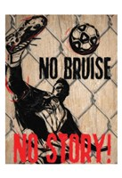 """No Bruise by Taylor Greene - 13"""" x 19"""""""