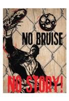 No Bruise Framed Print