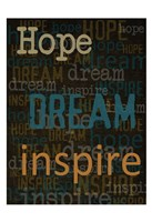Hope Dream Inspire Framed Print