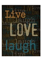 "Live Love Laugh 1 by Taylor Greene - 13"" x 19"""