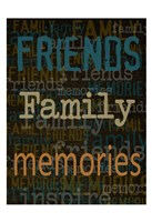 Friends Family Memories Fine Art Print
