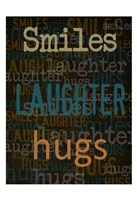 Smiles Laughter Hugs Fine Art Print