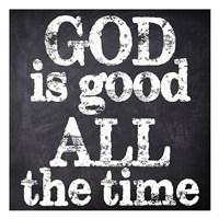 God Is Good Fine Art Print