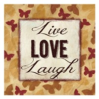"Live Love Laugh 2 by Taylor Greene - 13"" x 13"""