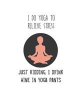 Wine and Yoga Fine Art Print
