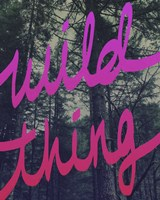 Wild Thing by Leah Flores - various sizes