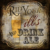 Ale for the Ills Fine Art Print