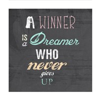 A Winner is a Dreamer Who Never Gives Up - Nelson Mandela Quote Fine Art Print