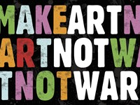 Make Art Not War by Erin Clark - various sizes