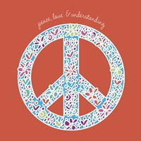Peace, Love, and Understanding by Erin Clark - various sizes