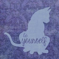 Cat - Be Yourself Fine Art Print