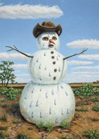 Snowman In Texas by James W. Johnson - various sizes