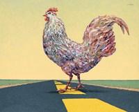 Crossing Chicken Fine Art Print