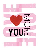 Love You More Framed Print