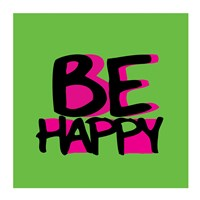 Be Happy Fine Art Print