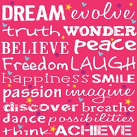 Dream Evolve Truth Fine Art Print