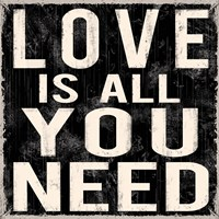 Love Is All You Need by Louise Carey - various sizes