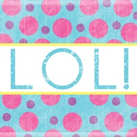 LOL Dots Fine Art Print