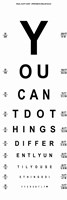 You Can't Do Things Differently  - Eye Chart 1 Fine Art Print