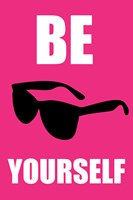 Be Yourself - Pink Framed Print