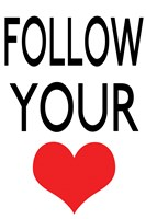 Follow Your Heart 2 by Louise Carey - various sizes, FulcrumGallery.com brand