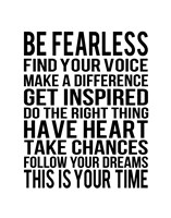 Be Fearless 1 Fine Art Print