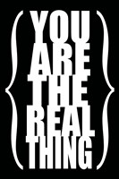 You are the Real Thing 2 by Louise Carey - various sizes