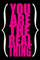You are the Real Thing 3 by Louise Carey - various sizes