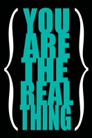 You are the Real Thing 4 by Louise Carey - various sizes