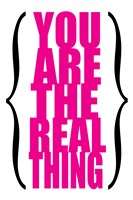You are the Real Thing 5 by Louise Carey - various sizes