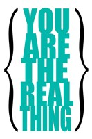 You are the Real Thing 6 by Louise Carey - various sizes