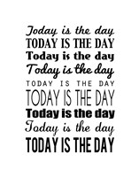 Today is the Day 14 by Louise Carey - various sizes