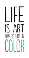 Life Is Art 1 by Louise Carey - various sizes