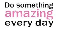 Do Something Amazing 2 by Louise Carey - various sizes