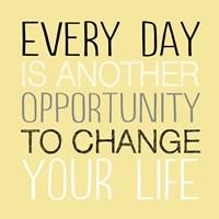 Change Your Life 1 Framed Print