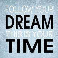 Follow Your Dream 4 by Louise Carey - various sizes