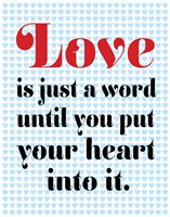 Love is Just A Word 2 by Louise Carey - various sizes