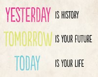 Yesterday is History by Louise Carey - various sizes