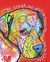 Dogs Speak by Dean Russo - various sizes