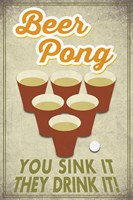 Beer Pong Sink It Fine Art Print